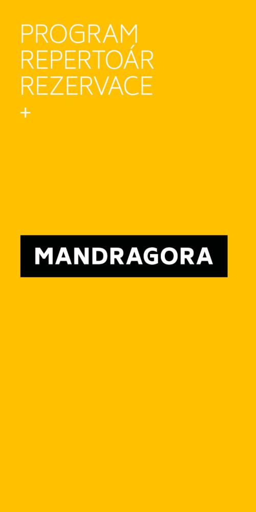 Mandragora - program, repertoár, rezervace, ...